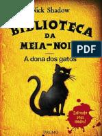 Nick Shadow - Biblioteca Da Meia-Noite 4 - A Dona Dos Gatos