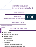 Demand for innovation. What policy can and cannot do for it.