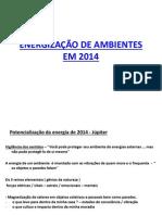 Energização de Ambientes Em 2014