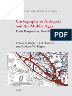 Richard J. a. Talbert, Richard W. Unger Cartography in Antiquity and the Middle Ages Fresh Perspectives, New Methods Technology and Change in History 2008