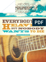 Everybody Wants to go to Heaven, But Nobody Wants to Die by David Crowder, Excerpt