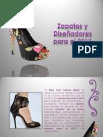Zapatos y Diseñadores Para El 2013