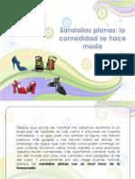 Sandalias Plana, La Comodidad Se Hace Moda