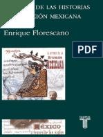Enrique Florescano - Historia de Las Historias de La Nacion Mexicana
