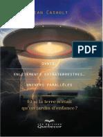 Casault Jean - Ovnis Enlevements Extraterrestres Univers Paralleles II Et Si La Terre n Etait Qu Un Jeu d Enfance