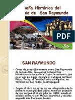 Reseña Histórica Del Municipio de San Raymundo