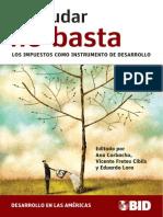 15. BID Corbacho-otros, Recaudar No Basta. Los Impuestos Como Fuente de Desarrollo.