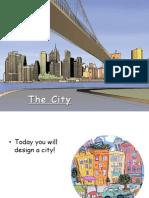 1. The City