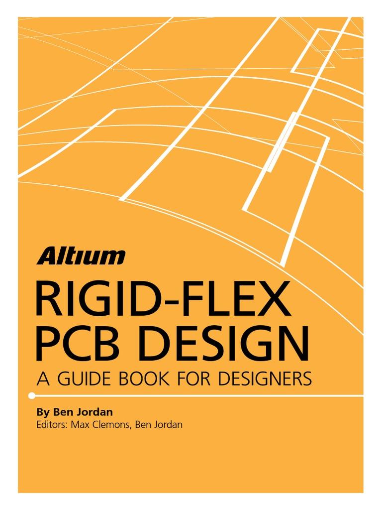 Altium Rigid Flex Guidebook | Printed Circuit Board | Industries