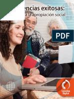 Experiencias Exitosas Las Tic Para La Apropiacion Social