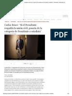 """Carlos Bruce_ """"Si El Presidente Respalda La Unión Civil - Pasaría de La Categoría de Presidente a Estadista"""" - Entrevistas _ LaRepublica"""