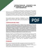 Refuerzo de Estructuras de Concreto Con Fibras de Carbono y El Análisis Del Costo
