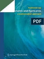 Tsunamis and Hurricanes a Mathematical Approach