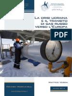 Edizioni Machiavelli La Crisi Ucraina e Il Transito Di Gas Russo Verso LEuropa