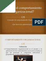 Equipo 1 (Qué es el comportamiento Organizacional).pptx