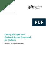 Getting the Right Start National Service Framework for Children