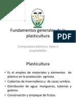 2.1 Fundamentos Generales de La Plasticultura.plasticos-tipos y Propiedades.