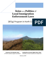 The Policies and Politics of Local Immigration Enforcement Laws - 287(g) Program in North Carolina (Feb. 2009)
