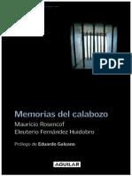 Mauricio Rosencof, Eleuterio Fernández Huidobro - Memorias Del Calabozo - 1993 - 253 Pág
