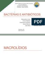 Macrolídios, Tetraciclinas e Derivados de Enxofre (1)