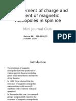 A Wien Route to Magnetic Monopoles