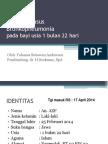 Case Dr Kasno - Bronkopneumonia Pada Bayi Usia 1 Bulan 22 Hari (Revisi)