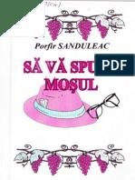 Porfir Sanduleac - Să Vă Spună Moșul (Noua Sulița - 2001)