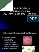Epidemiologia Si Screeningul in Cancerul de Col Uterin