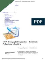 OTP - Pedagogia Progressista - Tendência Pedagógica Libertária - Gestão Escolar