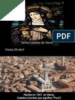 Santa Catalina de Siena. 29 Abril.