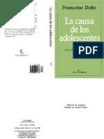 Francoise Dolto - La Causa de Los Adolescentes.pdf
