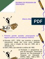 7. Relevancia e Dilemas Da Pesquisa Em Educacao (1)