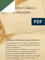 Grecia Clásica y La Educación.