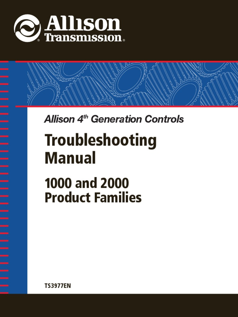 Allison Transmission Ts3977en Troubleshooting Manual 4th Gen 1000  U0026 2000 Prod Fam