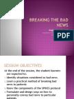 Bad News[1] intro to clinics