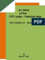 An Atlas of the 1971 India - Pakistan War