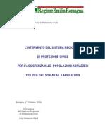 L'intervento del sistema regionale di Protezione Civile per l'assistenza alle popolazioni abruzzesi colpite dal sisma del 6 aprile 2009