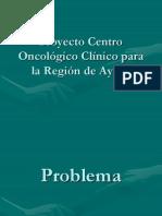 Proyecto Centro Oncologico Para La Region de Aysen