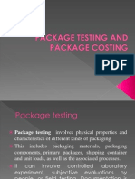 Package Testing and Costing y