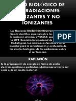 Efecto Biológico de Las Radiaciones Ionizantes y No Ionizantes