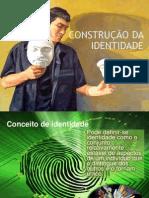 2. Construção Da Identidade