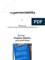 Hyper Sociability