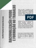 MACHADO, Lucília Regina de Souza. Racionalização Produtiva e Formação No Trabalho. Trabalho & Educação-IsSN 1516-9537Submissões, Soumissions d'Articles, Paper Submissions-20132014, p. 41-61, 2012.
