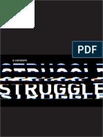A Constant Struggle