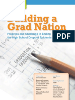 Progress and Challenge in Endingthe High School Dropout Epidemic