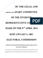 Report by the Legal and Disciplinary Committee of the Students Representative Council Made on the 8th April 2014.