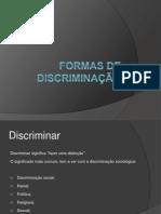 Formas de Discriminação