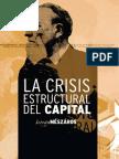 06 MESZAROS, IsTVAN. La Crisis Estructural Del Capital