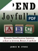 Spend Joyfully by James W. Stone - Free Excerpt