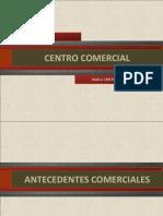 Investigación Exhaustiva Centro Comercial